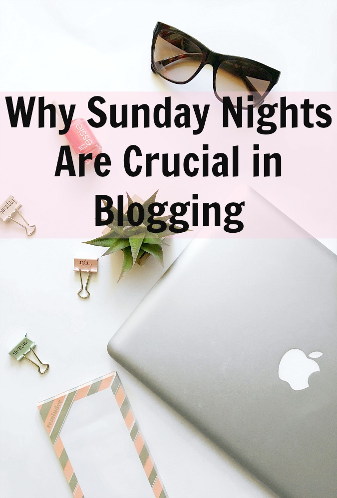Why Sunday Nights Are Crucial in Blogging